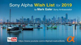 Sony Alpha Wish List