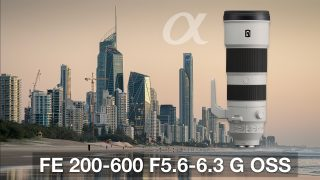 Sony FE 200-600 G OSS lens Review