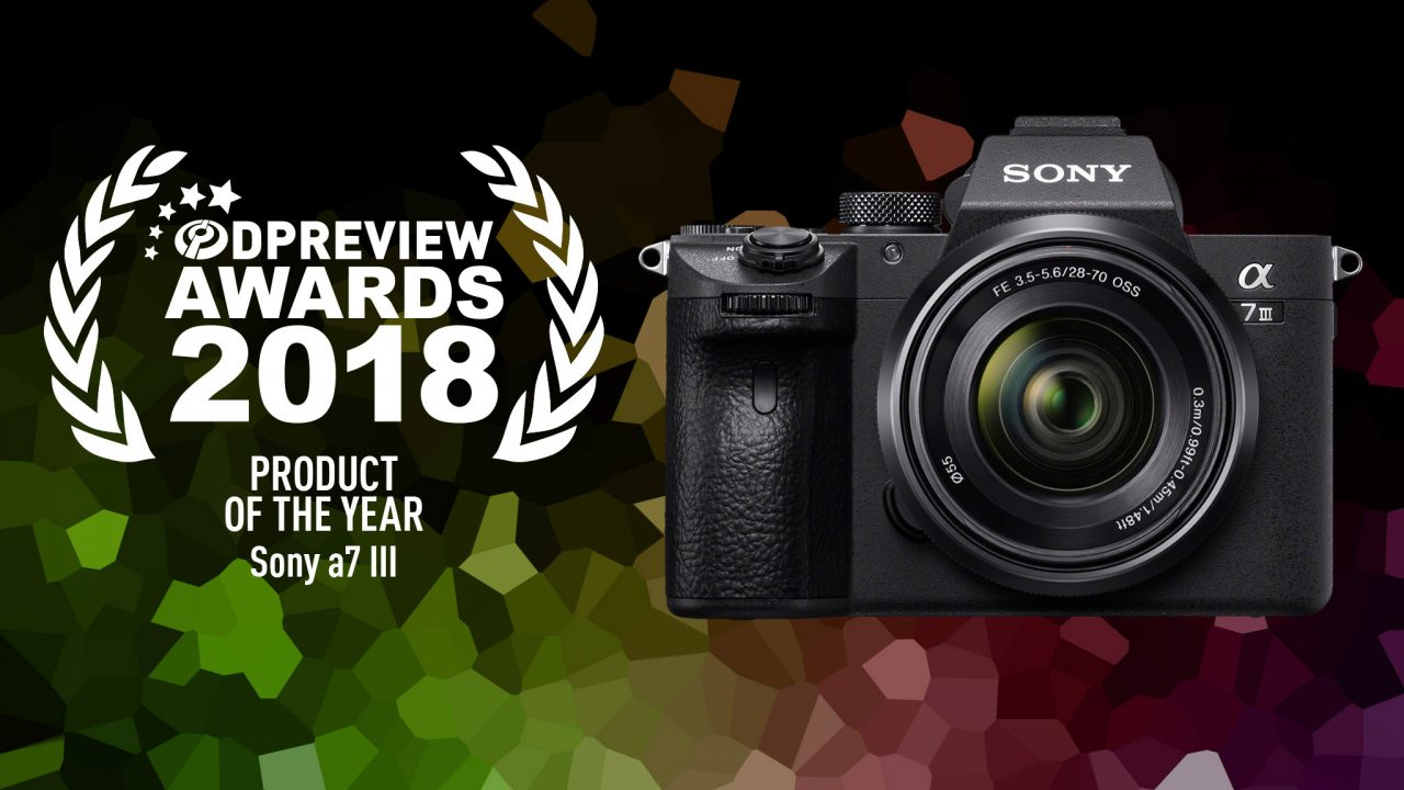 Sony A7III - Camera of the Year 2018