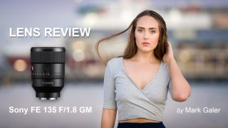 Sony FE 135 GM Lens Review